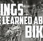 Things I've Learned About Bikes